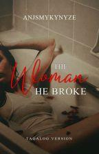 The Woman He Broke (Adonis Series 3) #Wattys2016 by AnjSmykynyze