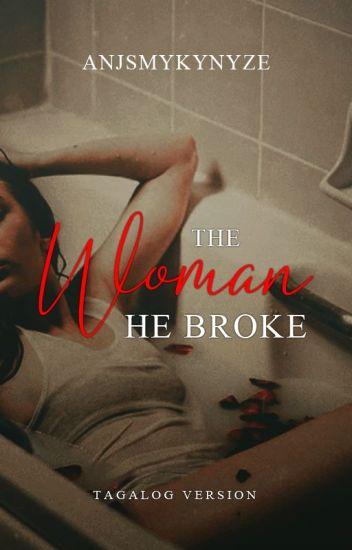 The Woman He Broke (Adonis Series 3) #Wattys2016