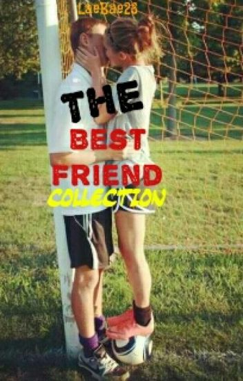 The Best Friend Collection