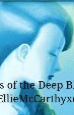 The Secrets Of The Deep Blue by EllieMcCarthyxoxo