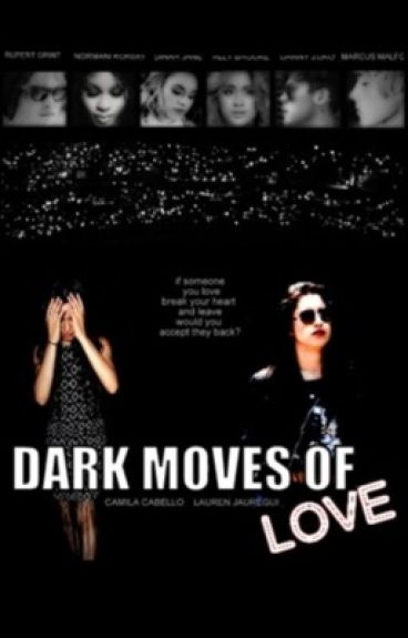Dark Moves Of Love