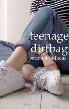 Teenage Dirtbag | l.h by drunkonlucas