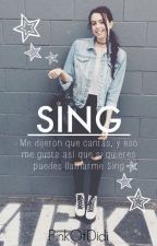 Sing [#Wattys 2015] by captaindevil