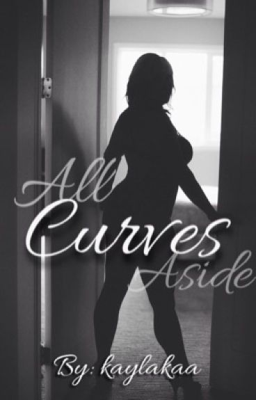 All Curves Aside