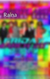 Raina by flawless_farrah