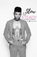 Slow & Steady «Hakeem Lyon Fanfic» by ahlexia