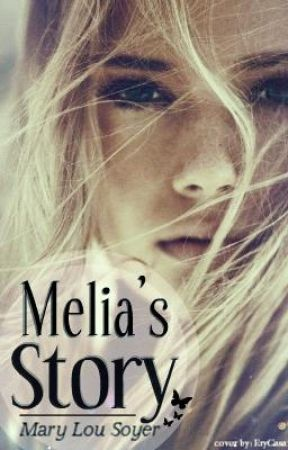 Melia's story (english) by MaryLouSoyer