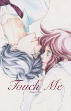Touch Me by Dango-Chann