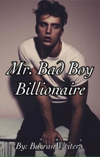 Mr. Bad Boy Billionaire