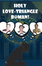 Holy Love-Triangle B@man!! by rumplehookqueen22