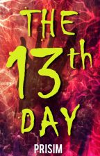 The Thirteenth Day by Prisim