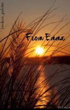 From Emma- a short story by broken_palette