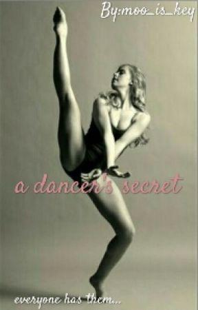 A Dancer's Secret by moo_is_key