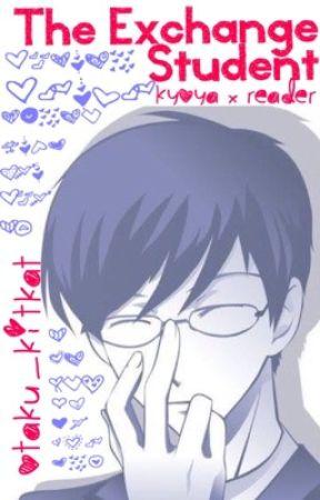 The Exchange Student(Kyoya x Reader) by OtakuKitKat