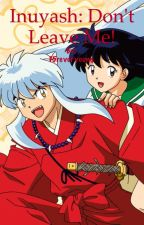 Inuyasha Fan Fiction by F5reveryoung