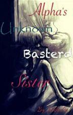 Alpha's Basterd Baby Sister by nikkolee98