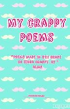 My Crappy Poems by __ShiningStars__