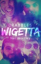 Drabbles Wigetta by naiwortley