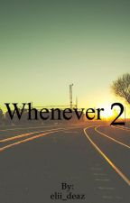 Whenever-2 by elii_deaz