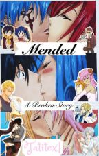 Mended: A Broken Story by tatitex1