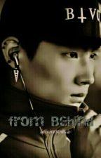 from Behind (GOT7 JB) by anninnossa