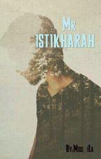 Mr Istikharah by iLaHaris