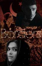 Borders || Zayn Malik AU #MissionDesi by sweetdreams199