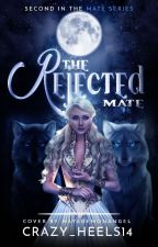 The Rejected Mate {COMPLETED} by Crazy_Heels14