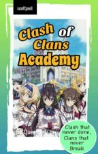 Clash of Clans Academy (Ongoing) by QueenGirly_m