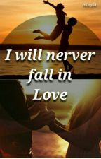 I will never fall in Love by Miley54