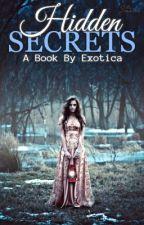 Hidden Secrets by _Exotica__