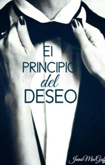El Principio del Deseo