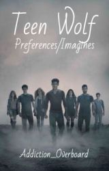 Teen Wolf Preferences/Imagines [✓] by salvation-