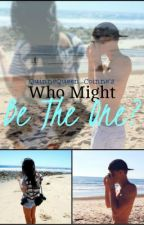 Who Might Be The One? (Cody Simpson) by QueenQuinne