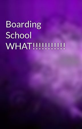 Boarding School WHAT!!!!!!!!!!! by ThumpersErotica1