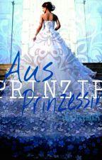 Aus Prinzip Prinzessin by XxIreemxX