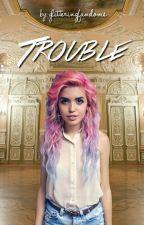 Trouble (A Selection Fanfic) by glitteringfandoms