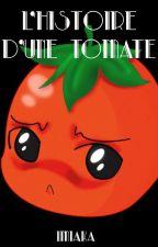 L'histoire d'une tomate by Imiaka