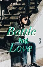 Battle for Love(OMTH2) by Sweetiebuddies