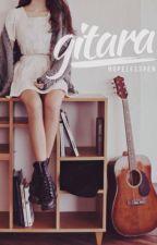 Gitara (One Shot) by HopelessPen