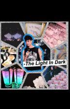 The Light In Dark|| Calum hood fanfic by kitten_cobain