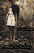Sofism despre moarte (WattAwards) by lore95