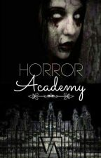 Horror Academy by MissDyyy