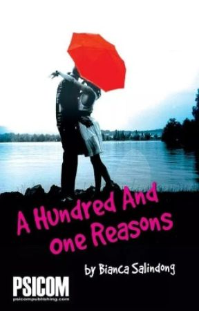 101 Reasons (A HUNDRED AND ONE REASONS NOW AVAILABLE IN BOOKSTORES) by starsandmudpies
