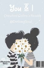 You & I (Crawford Collins y tú) by xPsychox_