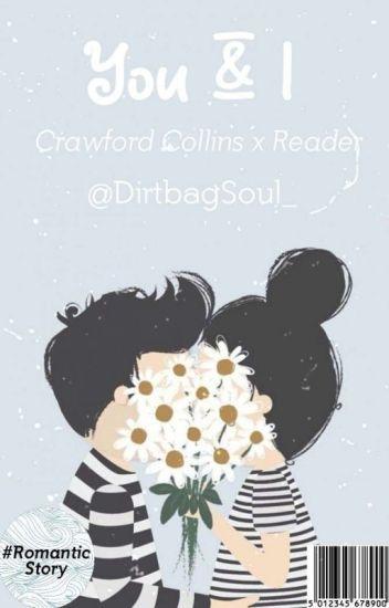You & I (Crawford Collins y tú) [EDITANDO]