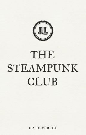 The Steampunk Club by EvaDeverell