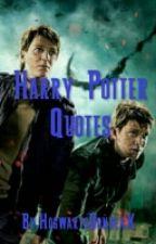 Harry Potter Quotes by HogwartsDonutxX