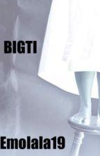 BIGTI by LalaChannayntin