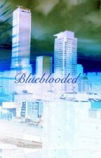 Blue Blooded by slaughter15
